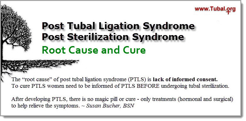 Root Cause and Cure of Post Tubal Ligation Syndrome (PTLS)